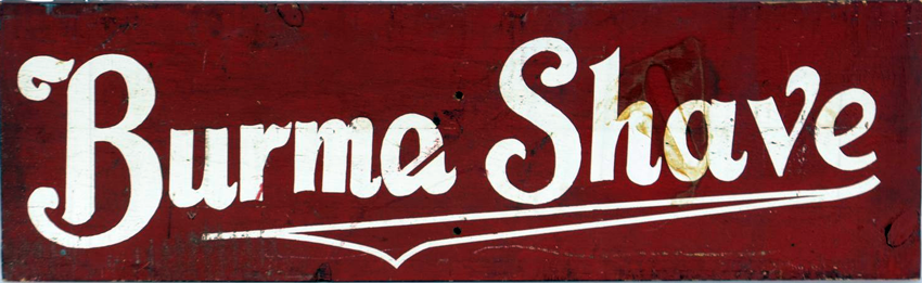 Burma Shave (Werbeschild, Amerika)