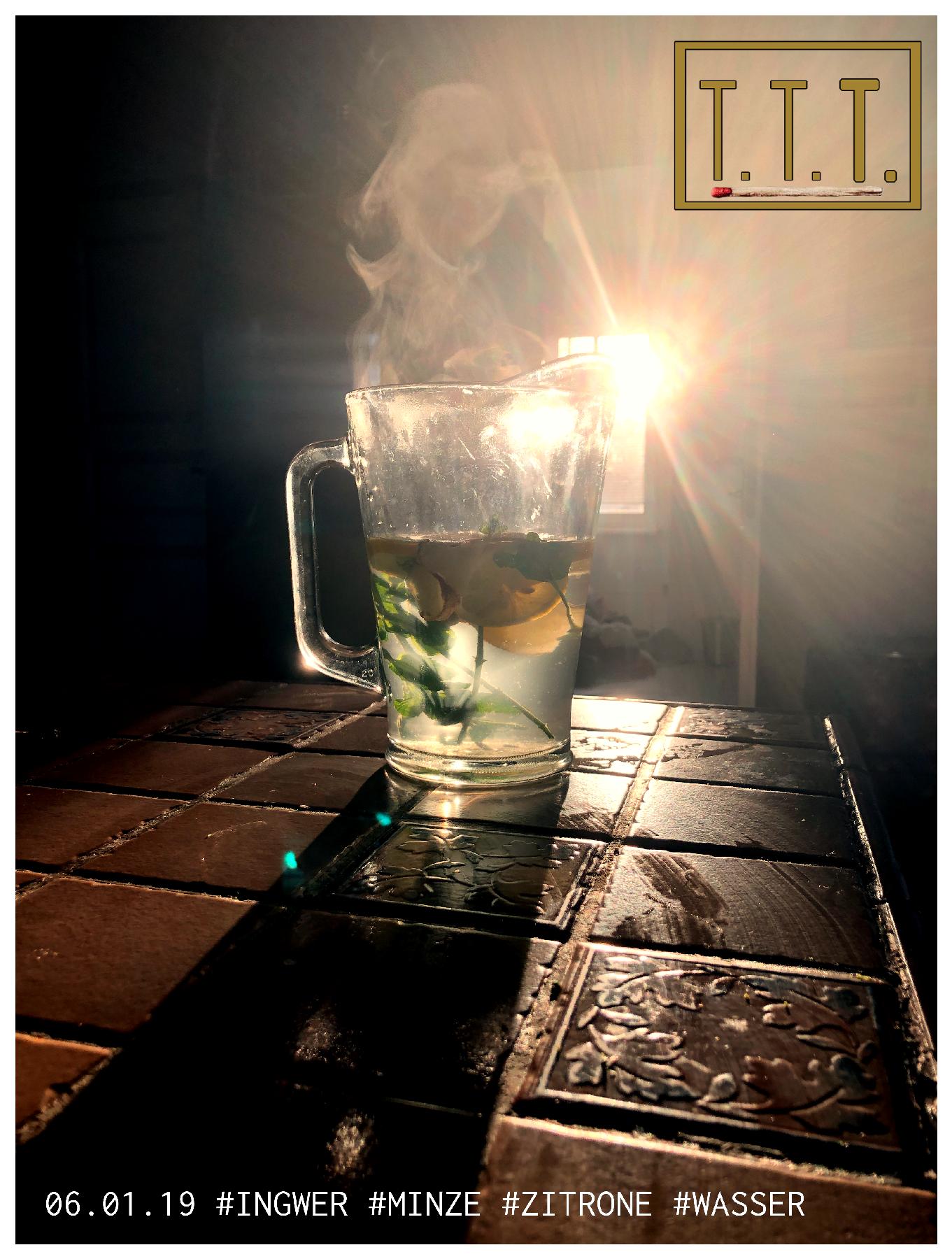 06.01.19 #Ingwer #Minze #Zitrone #Wasser